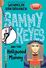 Sammy Keyes and the Hollywood Mummy