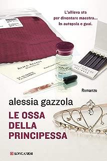Le ossa della principessa: La serie dell'Allieva (Italian Edition)