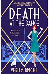 Death at the Dance: An addictive historical cozy mystery (A Lady Eleanor Swift Mystery Book 2) Kindle Edition