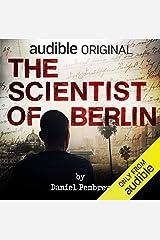 The Scientist of Berlin Audible Audiobook
