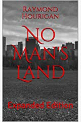 No Man's Land: Expanded Edition Kindle Edition