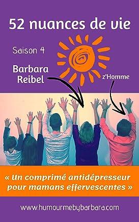 52 nuances de vie: Saison 4 (French Edition)