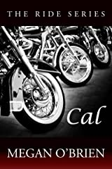Cal (Ride Series Book 5) Kindle Edition