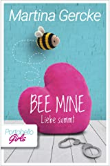 Bee mine - Liebe summt: Portobello Girls (German Edition) Format Kindle