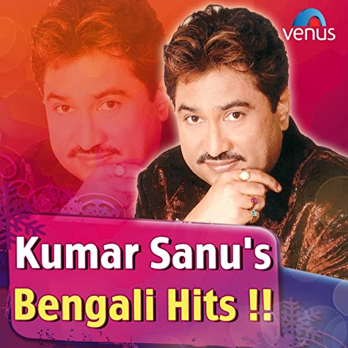 Kumar Sanu's Bengali Hits by Kumar Sanu on Amazon Music