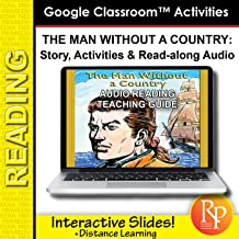 Google Classroom Activities: The Man Without a Country - Teaching Guide