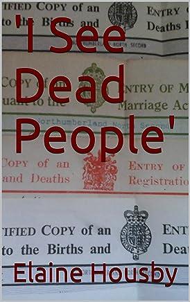 'I See Dead People'