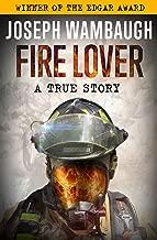 Best joseph wambaugh fire lover Reviews