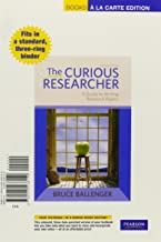 The Curious Researcher: A Guide to Writing Research Papers (Books a la Carte)