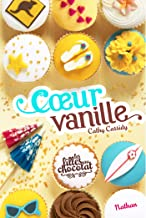 Coeur Vanille - Tome 5 (GF CATH CASSIDY) (French Edition)
