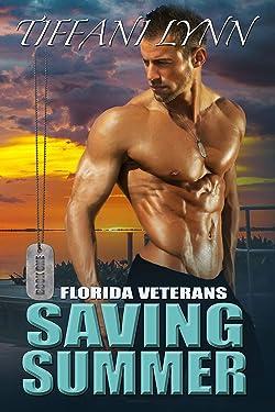 Saving Summer (Florida Veterans Book 1)