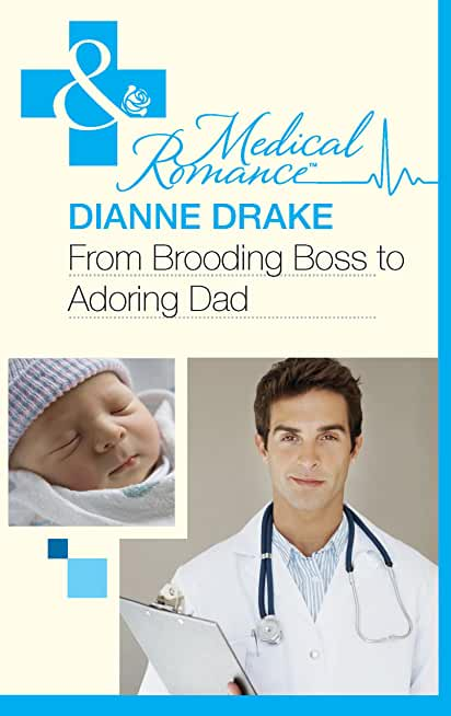 From Brooding Boss to Adoring Dad (Mills & Boon Medical) (English Edition)