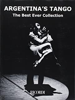 Argentina's Tango: The Best Ever Collection Piano Solo