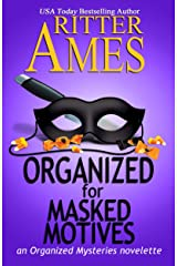Organized for Masked Motives: A Cozy Mystery (Organized Mysteries Book 5) Kindle Edition