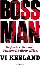Bossman (Terciopelo) (Spanish Edition)