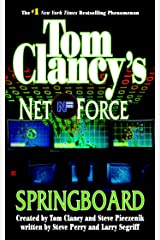 Tom Clancy's Net Force: Springboard Kindle Edition