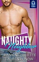 Naughty Neighbor: A RomCom Standalone (Falling for the Stars)