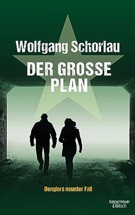 Der gro�e Plan: Denglers neunter Fall (Dengler ermittelt, Band 9) : B�cher