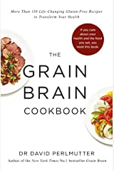 Grain Brain Cookbook: More Than 150 Life-Changing Gluten-Free Recipes to Transform Your Health (English Edition) Formato Kindle