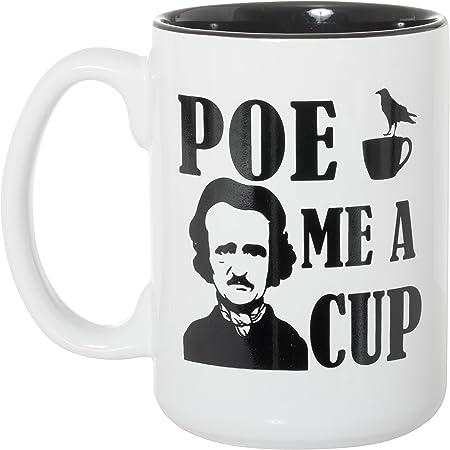 Poe Me A Cup Coffee Mug Edgar Allan Poe Coffee Mug Funny Literary Coffee Mug