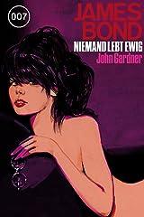 James Bond 20: Niemand lebt ewig (German Edition) Kindle Edition