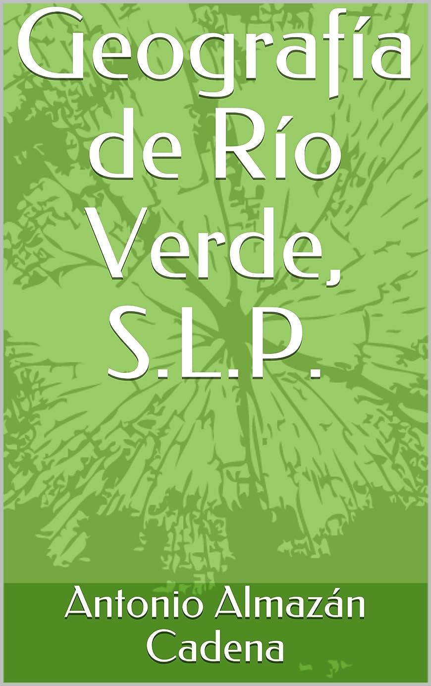 買収カウボーイ見物人Geografía de Río Verde, S.L.P. (Rioverde no 4001) (Spanish Edition)