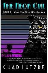 The Neon Owl: (A Dark Humor Mystery) Kindle Edition