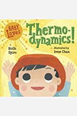 Baby Loves Thermodynamics! (Baby Loves Science Book 3) Kindle Edition