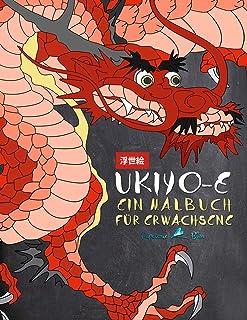 Ukiyo-e: Ein Malbuch für Erwachsene: Japanische Holschnittk