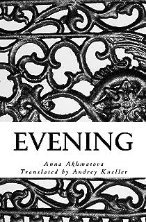 Evening: Poetry of Anna Akhmatova
