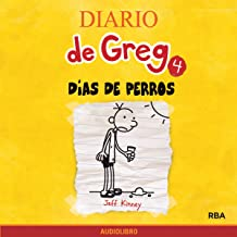 Diario de Greg 4. Días de perros [Diary of a Wimpy Kid, Book 4: Dog Days]