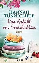 Das Gefühl von Sommerblau: Roman (German Edition)