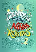 Cuentos de buenas noches para niñas rebeldes 2 (Spanish Edition)
