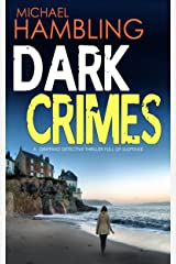 DARK CRIMES a gripping detective thriller full of suspense (Detective Sophie Allen Book 1) Kindle Edition