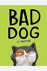 Bad Dog Kindle Edition
