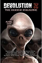 Devolution Z: The Horror Magazine April 2017 Kindle Edition