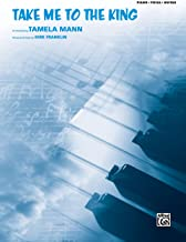 Take Me to the King: Piano/Vocal/Guitar, Sheet (Original Sheet Music Edition)