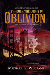 Through the Doors of Oblivion: From the Shadow Council Archives (Servant/Sovereign Book 1) Kindle Edition