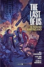 The last of us. Il sogno americano (Vol. 1)