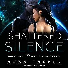 Shattered Silence: Darkstar Mercenaries Series, Book 2