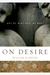 On Desire: Why We Want What We Want (English Edition) Format Kindle
