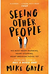 Seeing Other People: A heartwarming novel from the bestselling author of ALL THE LONELY PEOPLE (English Edition) Format Kindle