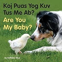 Are You My Baby? (Hmong/Eng) (Hmong Edition) (Hmong and English Edition)