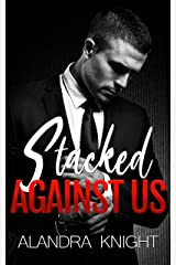 Stacked Against Us (Finding Our Forever Book 3) Kindle Edition