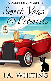 Sweet Vows and Promises (A Sweet Cove Mystery Book 10)