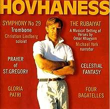 Hovhaness: Symphony No. 29 / The Rubaiyat / Prayer of St. Gregory / Celestial Fantasy / Gloria Patri / Four Bagatelles