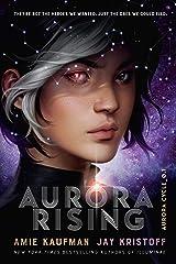Aurora Rising: The Aurora Cycle 1 Kindle Edition