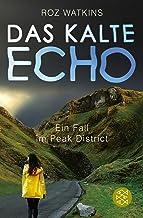 Das kalte Echo: Ein Fall im Peak District (German Edition)