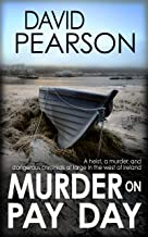 MURDER ON PAY DAY: A heist, a killing, and dangerous criminals at large in the west of Ireland (Galway Homicide Book 5)