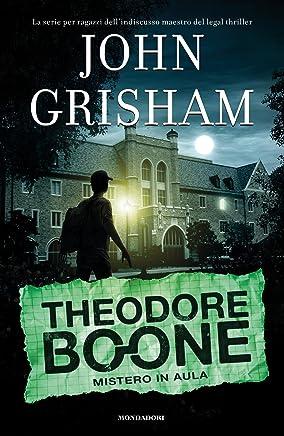 I casi di Theodore Boone - 6. Lo scandalo